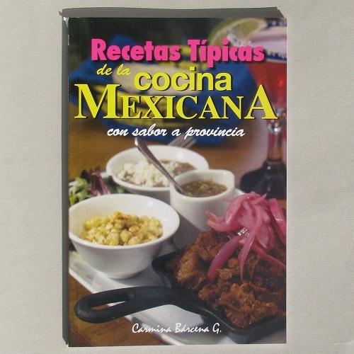 Antojitos mexicanos livre de cuisine mexicaine for Cuisine mexicaine